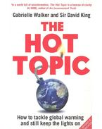 The Hot Topic - KING, DAVID SIR - WALKER, GABRIELLA