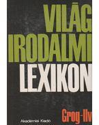 Világirodalmi lexikon 4. kötet (Grog-Ilv) - Király István