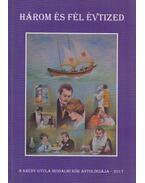 Három és fél évtized (dedikált) - Király Lajos