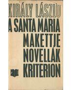 A Santa Maria makettje (dedikált) - Király László