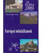 Európai miniállamok - Kis Csaba