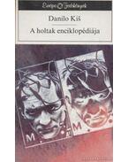 A holtak enciklopédiája - Kis, Danilo