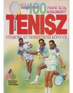 Több mint 100 profik által alkalmazott tenisz gyakorlat nemzetközi könyve - Kisbán Gyula