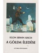 A gólem ébredése - Kisch, Egon Erwin
