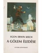 A Gólem éledése - Kisch, Egon Erwin