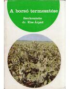 A borsó termesztése - Kiss Árpád