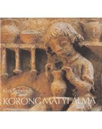 Korong Matyi álma - Kiss Benedek