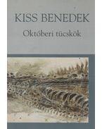 Októberi tücskök - Kiss Benedek