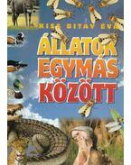 Állatok egymás között - Kiss Bitay Éva