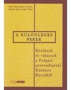 Különleges perek - Kiss Daisy, Rónay Zoltán, Sántha Ágnes, Szabó Péter