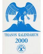 Trianon kalendárium 2000 - Kiss Dénes