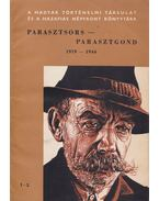 Parasztsors - parasztgond 1919-1944 - Kiss Dezső