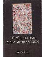 Török hadak Magyarországon 1526-1566 - Kiss Gábor