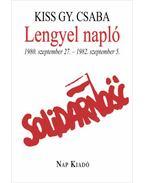 Lengyel napló - 1980. szeptember 27. - 1982. szeptember 5. - Kiss Gy. Csaba