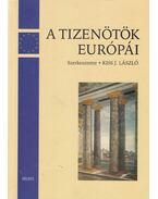 A tizenötök Európái - Kiss J. László