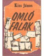 Omló falak - Kiss János