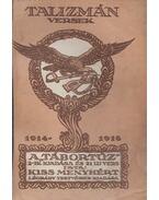 Talizmán (Versek 1914-1916) - Kiss Menyhért