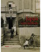 Japán vonzásában - Kiss Sándor