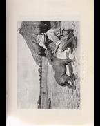 Vadász- és gyüjtőúton Kelet-Afrikában 1903-1926 - Kittenberger Kálmán