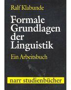 Formale Grundlagen der Linguistik – Ein Arbeitsbuch - KLABUNDE, RALF