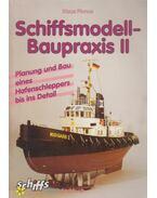 Schiffsmodell-Baupraxis II - Klaus Plonus