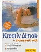 Kreatív álmok - álomszerű élet - Klausbernd Vollmar