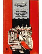 Die Marquise von O... / O... márkiné - Peter Schlemihls wundersame Geschichte / Peter Schlemihl csodálatos története - Kleist, Heinrich von, Adalbert von Chamisso