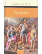 Penthesilea - Kleist, Heinrich von