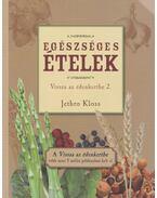 Egészséges ételek - Kloss, Jethro