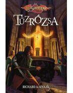 Tűzrózsa - Knaak, Richard A.