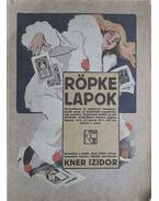 Röpke Lapok.  Felelős szerkesztő: Kner Izidor. XVI. évfolyam, 1. szám. (1914. évi január hó 1.) - Kner Izidor (szerk.)