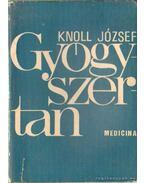 Gyógyszertan II. kötet - Knoll József