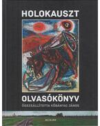 Holokauszt olvasókönyv - Kőbányai János