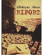 Riport - Kőbányai János