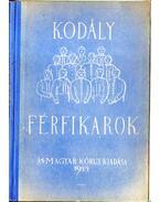Kórusok III. - Férfikarok - Kodály Zoltán