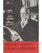 Utam a zenéhez - Kodály Zoltán