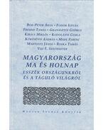 Magyarország ma és holnap - Kodolányi Gyula, Granasztói György
