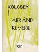 Ábránd - Reverie - Kölcsey Ferenc