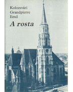 A rosta (aláírt) - Kolozsvári Grandpierre Emil