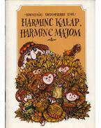 Harminc kalap, harminc majom - Kolozsvári Grandpierre Emil