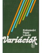 Variációk - Kolozsvári Papp László