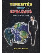 Teremtés vagy evolúció - Kolrep, Kai-Uwe