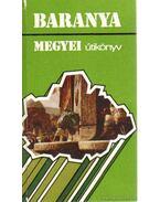 Baranya megyei útikönyv - Kolta János
