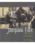 Jacques Faix az aradi klasszikus - Kolta Magdolna