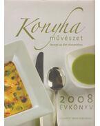 Konyhaművészet évkönyv 2008. - Komáromi Zoltán, Bedő István