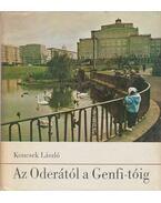 Az Oderától a Genfi-tóig - Koncsek László