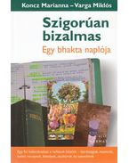 Szigorúan bizalmas - Koncz Marianna, Varga Miklós