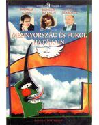 Mennyország és pokol határán (dedikált) - Kondor Katalin, Sajgó Szabolcs, Borókai Gábor
