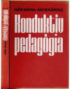 Konduktív pedagógia I. - Hári Mária, Ákos Károly