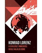 A civilizált emberiség nyolc halálos bűne - Helikon Zsebkönyvek 34. - Konrad Lorenz